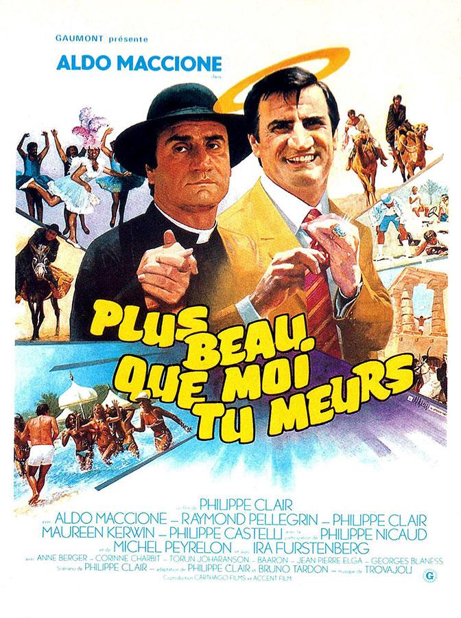 Plus beau que moi tu meurs (Philippe Clair, 1982)