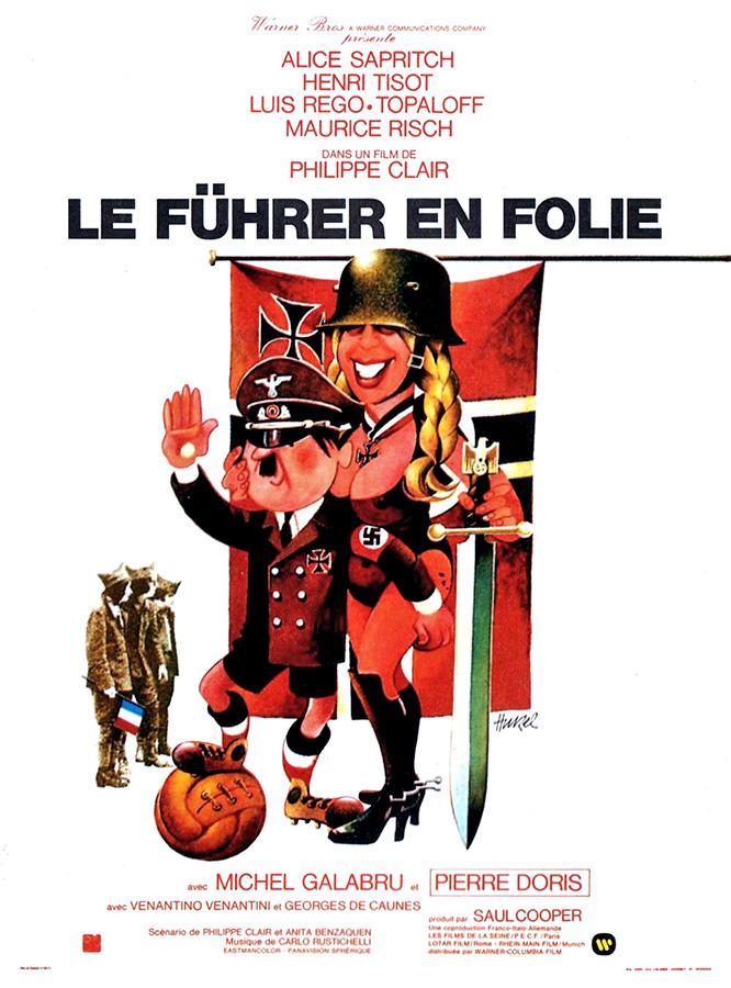 Le Führer en folie (Philippe Clair, 1974)