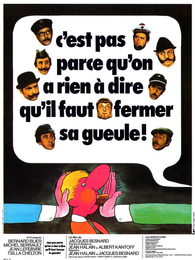C'est pas parce qu'on a rien à dire qu'il faut fermer sa gueule (Jacques Besnard, 1975)