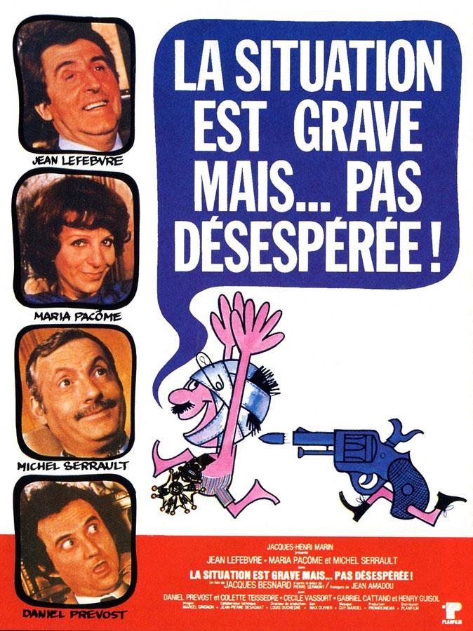 La Situation est grave mais pas désespérée (Jacques Besnard, 1976)