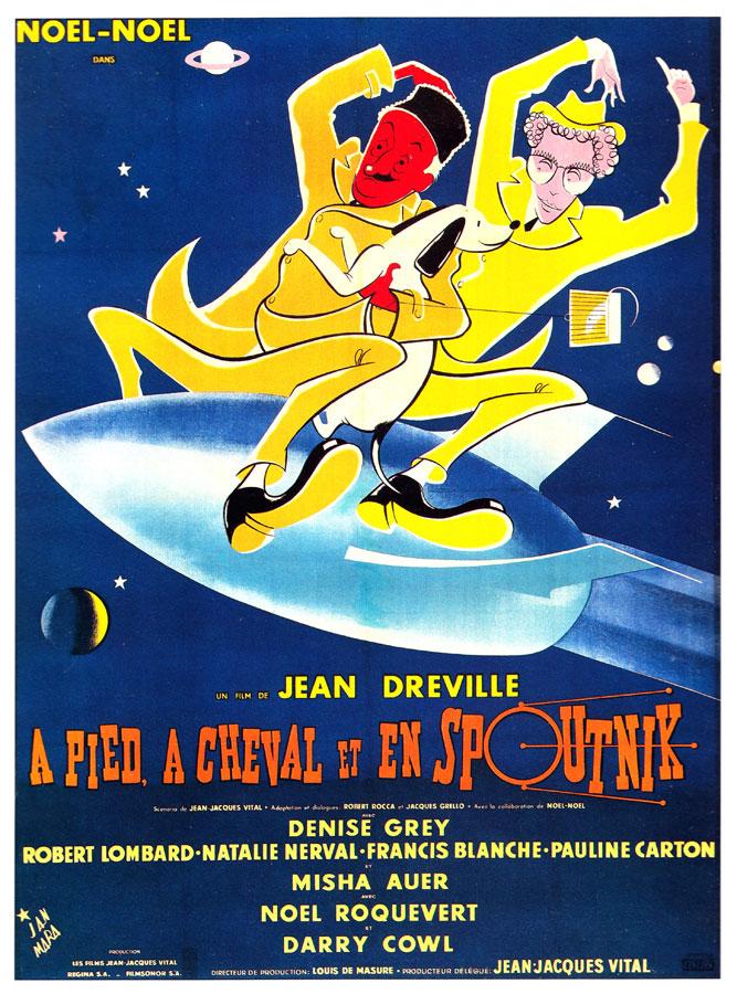 À pied, à cheval et en spoutnik (Jean Dréville, 1958)