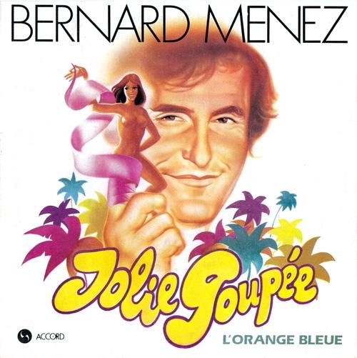 Bernard Menez - Jolie poupée