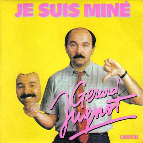Gérard Jugnot - J'suis miné