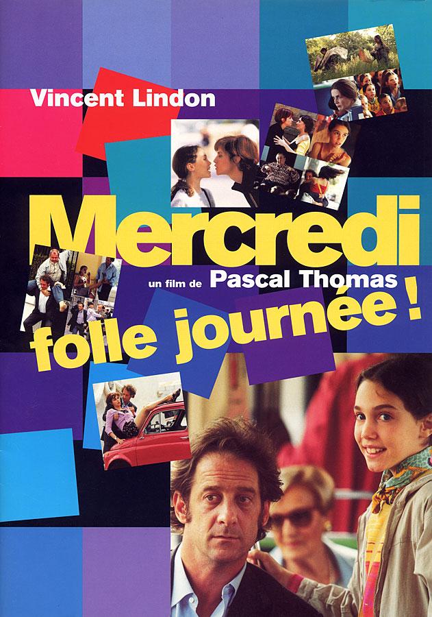 Mercredi, folle journée ! (Pascal Thomas, 2001)