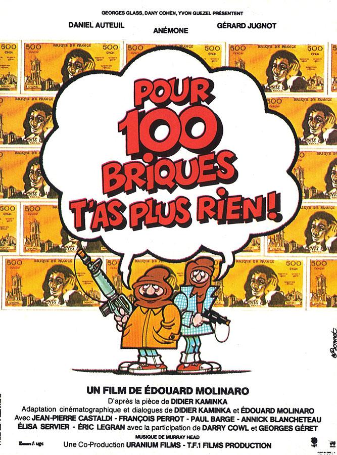 Pour 100 briques t'as plus rien (Édouard Molinaro, 1982)