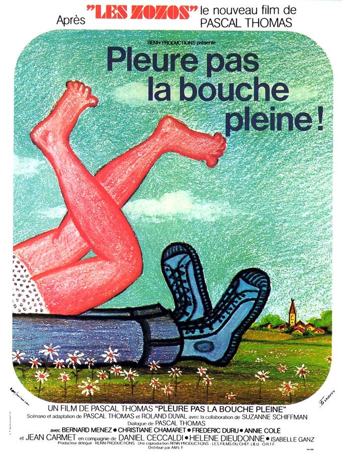 Pleure pas la bouche pleine (Pascal Thomas, 1973)
