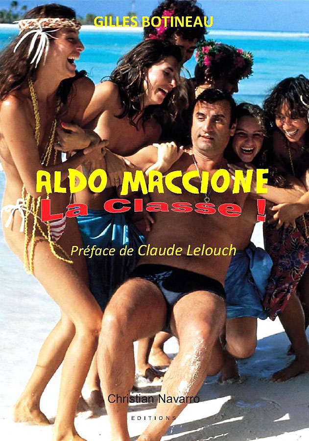 Aldo Maccione, la classe ! de Gilles Botineau (Christian Navarro Editions)