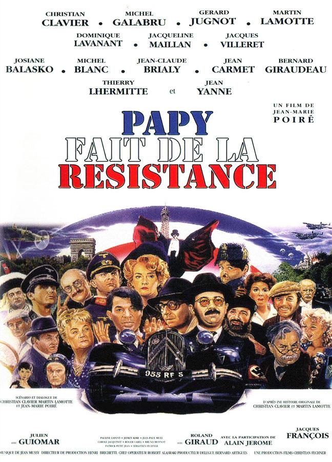 Papy fait de la résistance (Jean-Marie Poiré, 1984)