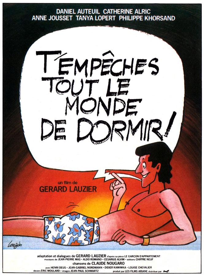 T'empêches tout le monde de dormir ! (Gérard Lauzier, 1982)