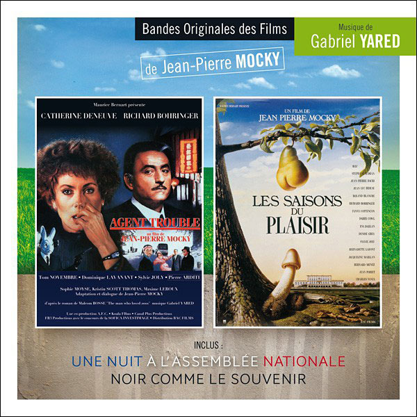 Agent trouble / Les Saisons du plaisir / Une nuit à l'Assemblée Nationale - musique de Gabriel Yared (Music Box Records)