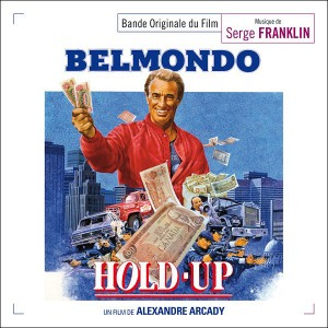 Hold-up / Dernier été à Tanger - musique de Serge Franklin (Music Box Records)