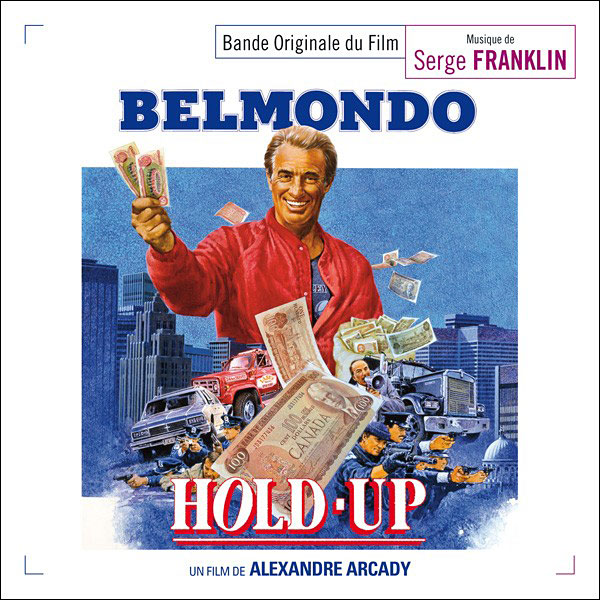 Hold-up / Dernier été à Tanger - musique de Serge Franklin (Music Box Records)