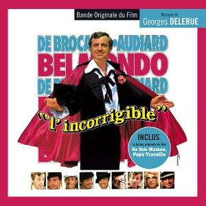 L'Incorrigible / Va voir maman, papa travaille - musique de Georges Delerue (Music Box Records)