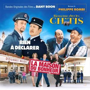 La Maison du bonheur / Bienvenue chez les Ch'tis / Rien à déclarer - musique de Philippe Rombi (Music Box Records)