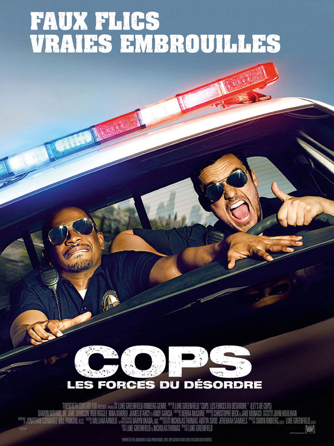 Cops, les forces du désordre (Let's Be Cops) de Luke Greenfield (2014)