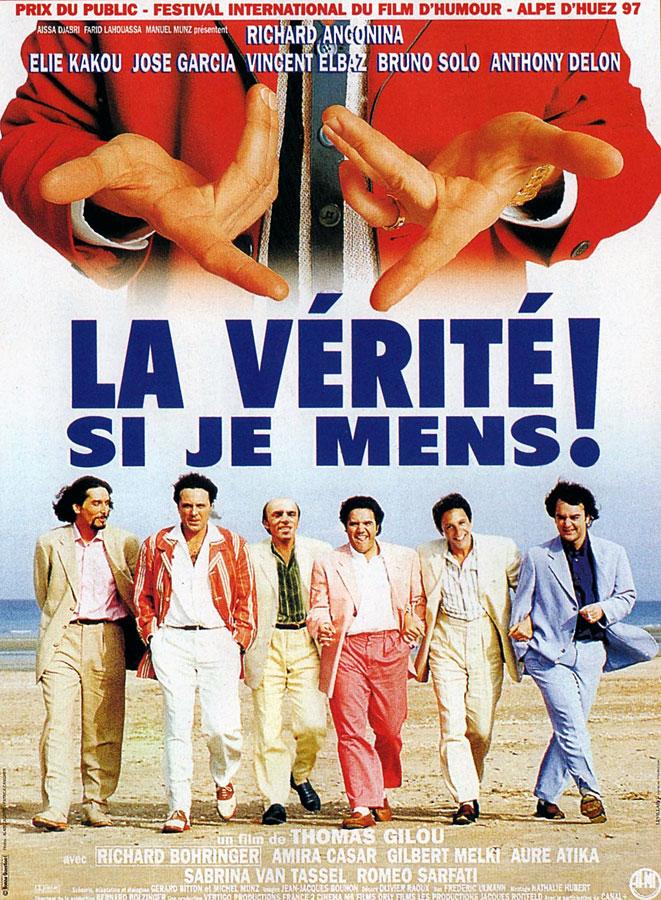 La Vérité si je mens ! (Thomas Gilou, 1997)
