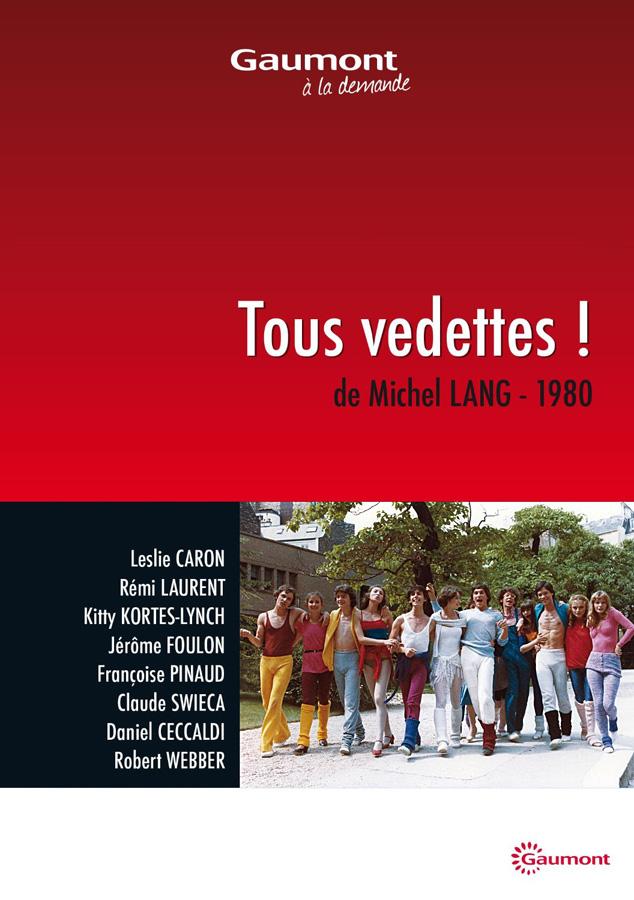 Tous vedettes ! (Michel Lang, 1980)