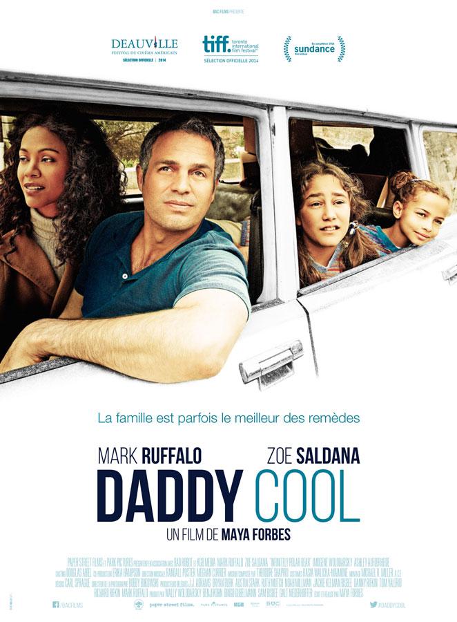Daddy Cool (Maya Forbes, 2015)