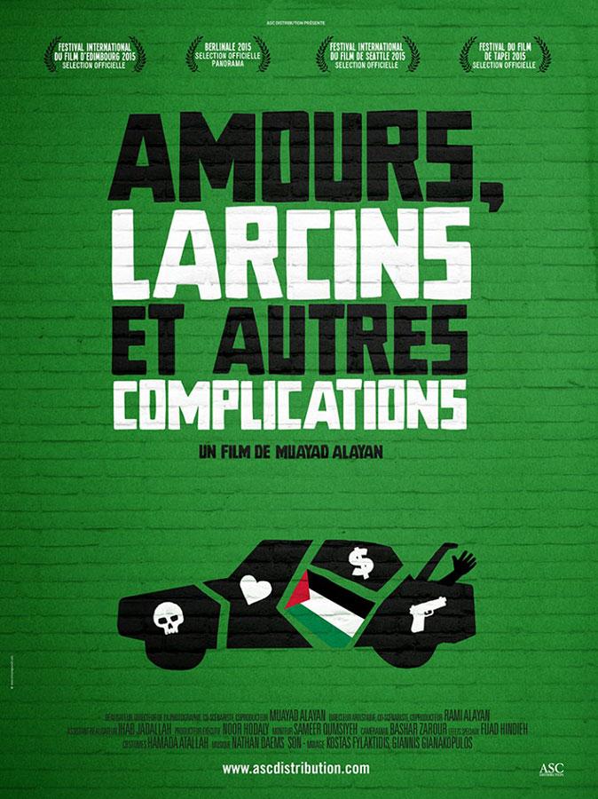 Amours, larcins et autres complications (Muayad Alayan, 2015)