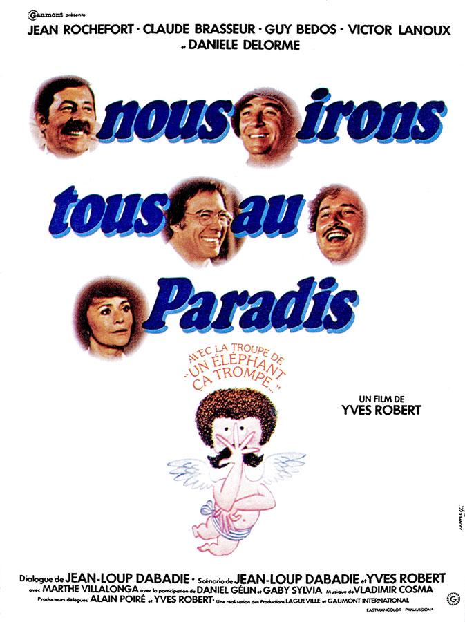 Nous irons tous au paradis (Yves Robert, 1977)