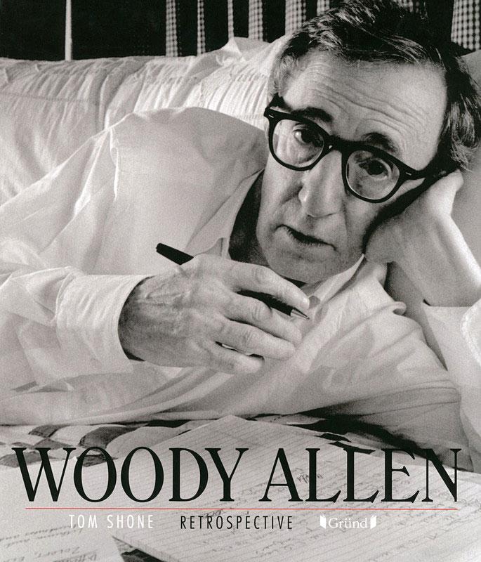 Woody Allen de Tom Shone (Gründ)