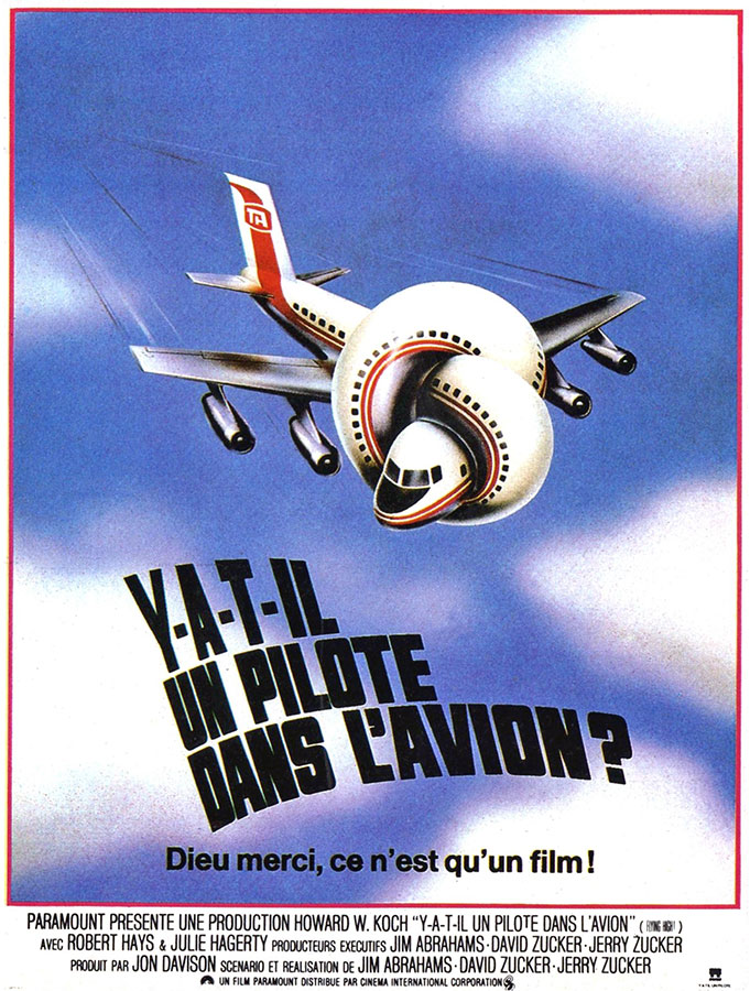 Y a-t-il un pilote dans l'avion ? (Airplane) de David Zucker, Jim Abrahams, Jerry Zucker (1980)