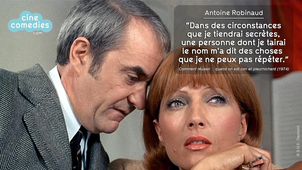 Comment réussir… quand on est con et pleurnichard (Michel Audiard, 1974) - Réplique 1