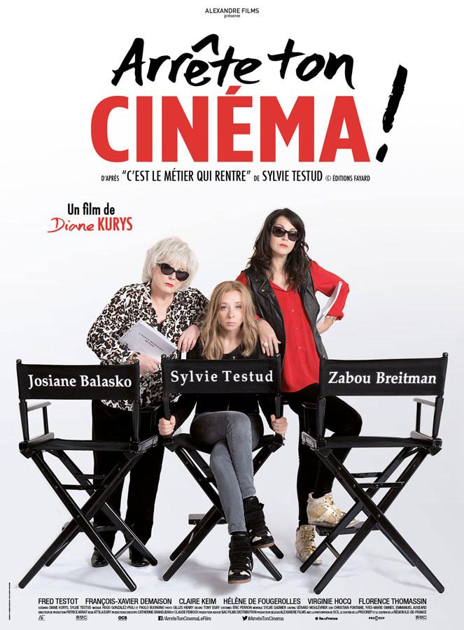 Arrête ton cinéma ! (Diane Kurys, 2016)