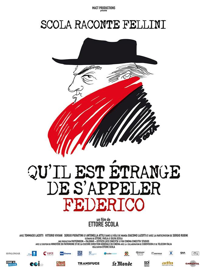 Qu'il est étrange de s'appeler Federico (Ettore Scola, 2013)