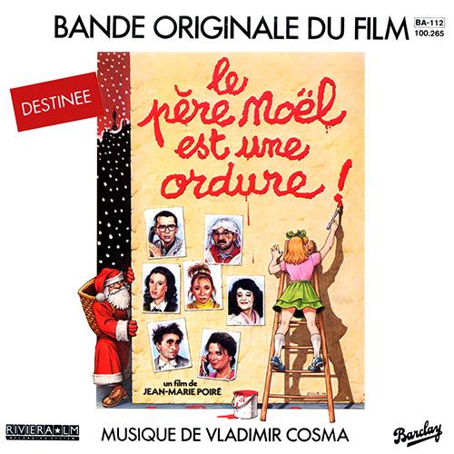 Bande originale du film Le Père Noël est une ordure (Jean-Marie Poiré, 1982)
