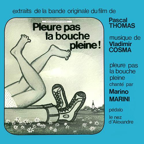 Bande originale du film Pleure pas la bouche pleine (Pascal Thomas, 1974)