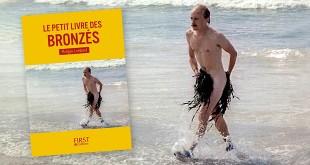 Le Petit livre des Bronzés de Philippe Lombard (Éditions First)