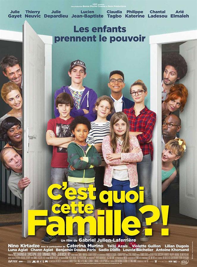 C'est quoi cette famille ?! (Gabriel Julien-Laferrière, 2016)