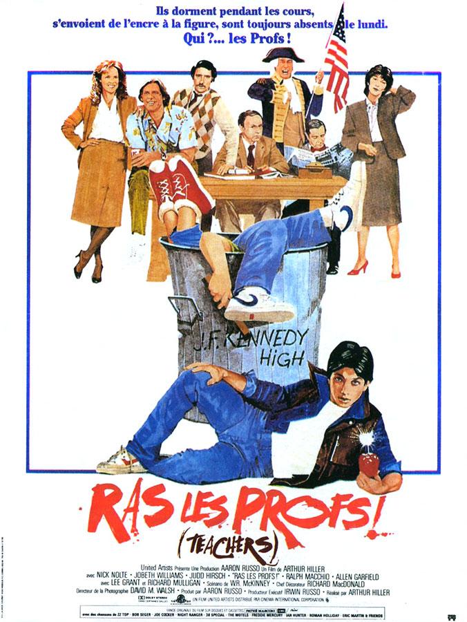 Ras les profs ! (Teachers) Arthur Hiller, 1984