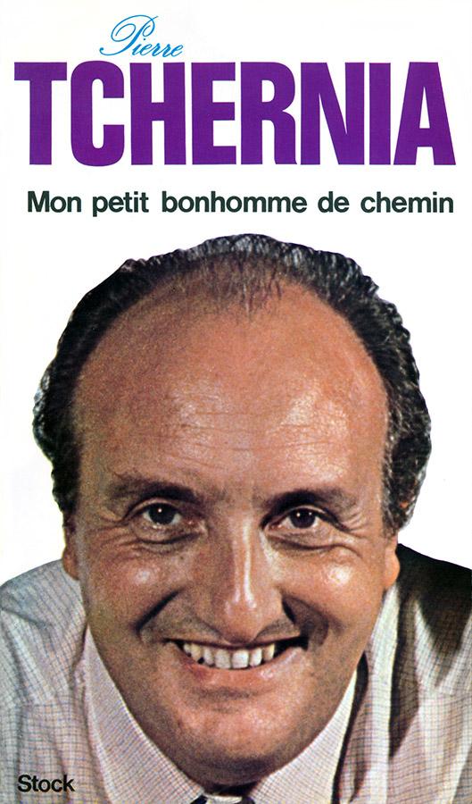 Mon petit bonhomme de chemin de Pierre Tchernia (Stock, 1975)