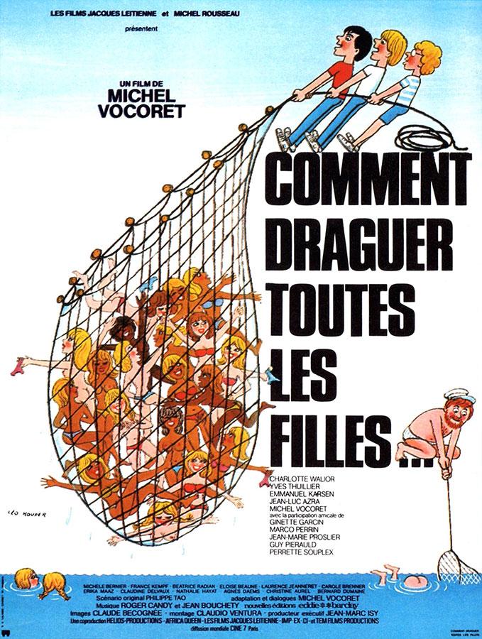 Comment draguer toutes les filles… (Michel Vocoret, 1981)