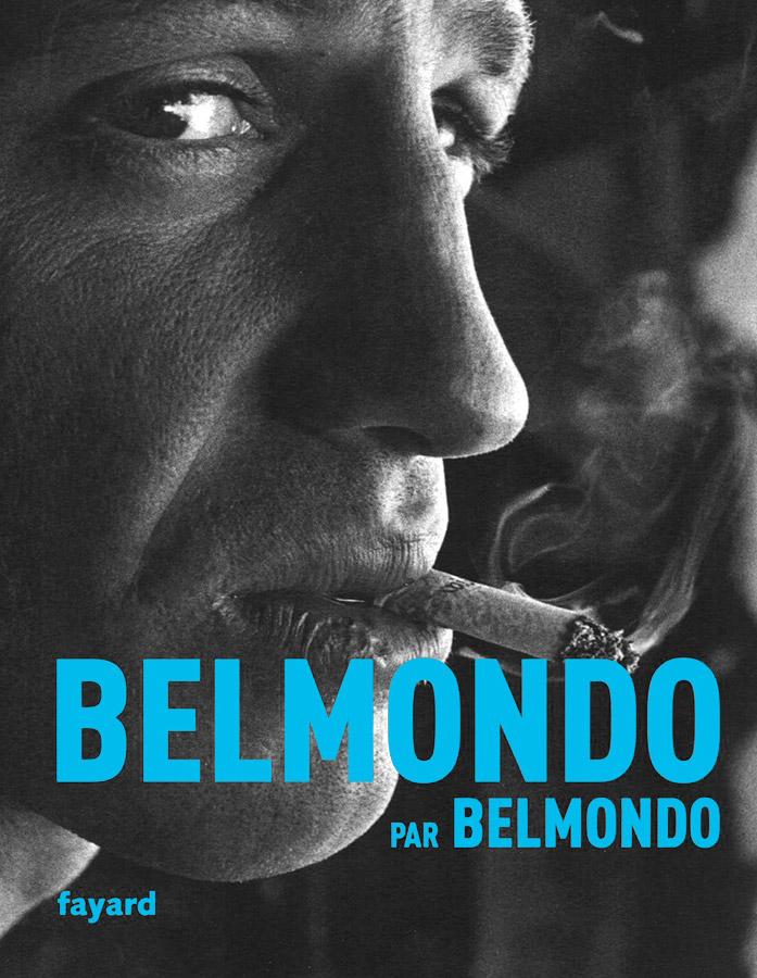 Belmondo par Belmondo (Fayard)
