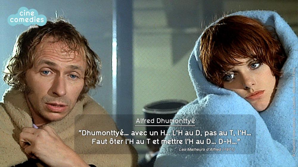 Les Malheurs d'Alfred (Pierre Richard, 1971) - Réplique 1