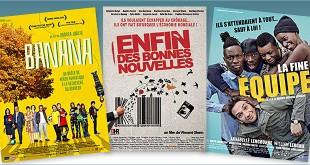 Toutes les sorties Comédie du 30 novembre 2016 : Banana, Enfin des bonnes nouvelles, La Fine équipe.