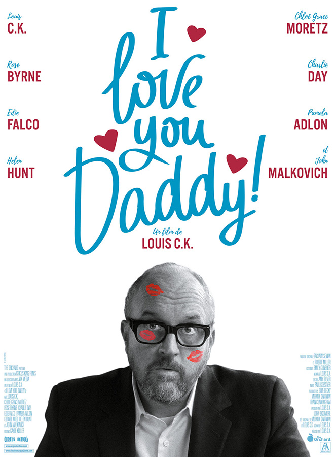 I Love You, Daddy (Louis C.K., 2017)