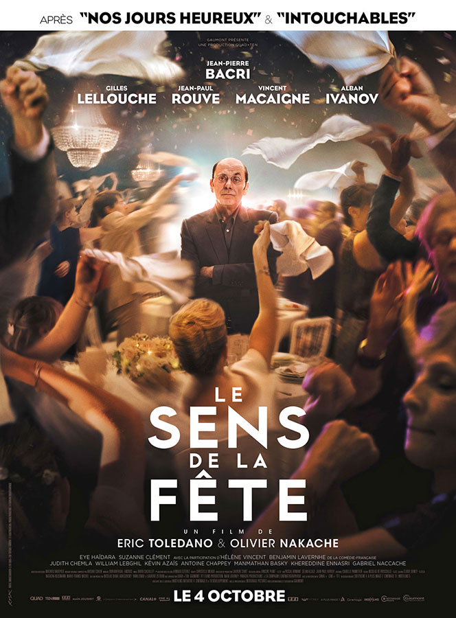 Le Sens de la fête (Éric Toledano et Olivier Nakache, 2017)