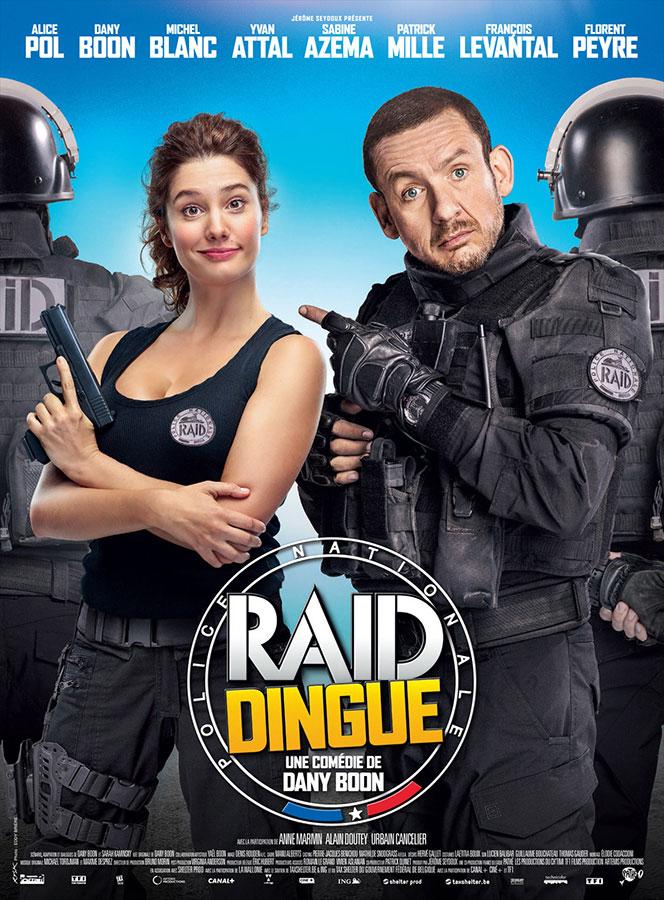 Raid dingue (Dany Boon, 2017)