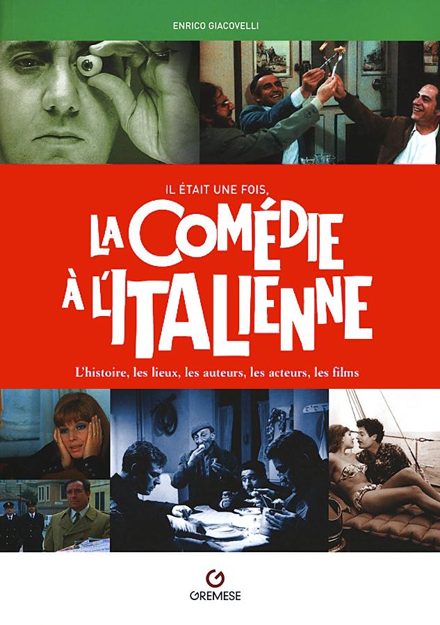 Il était une fois la comédie à l'italienne de Enrico Giacovelli (Gremese)