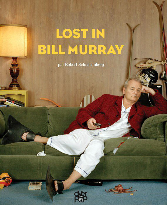 Lost in Bill Murray de Robert Schnackenberg (Glénat)