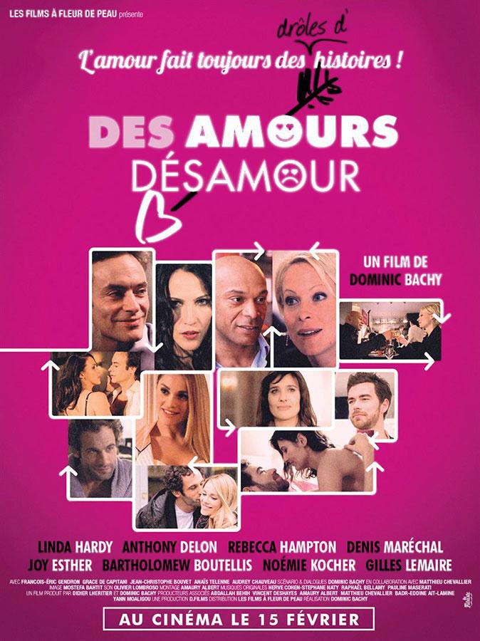 Des amours, désamour de Dominic Bachy (Les Films à Fleur de Peau)