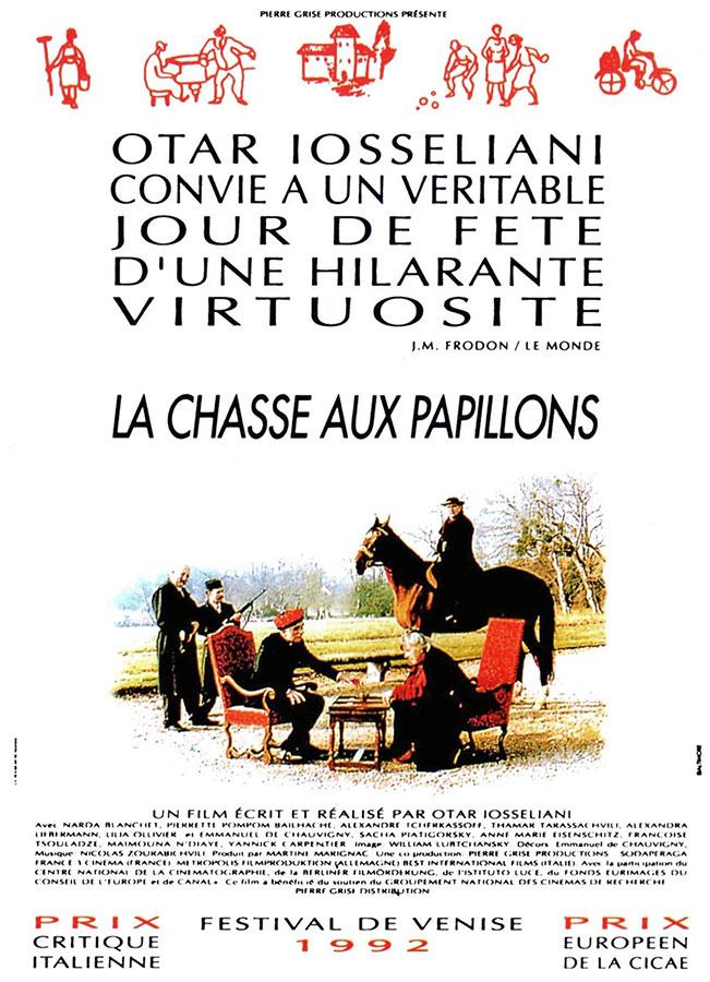 La Chasse aux papillons (Otar Iosselliani, 1992)