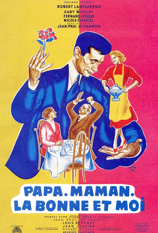 Papa, maman, la bonne et moi (Jean-Paul Le Chanois, 1954)