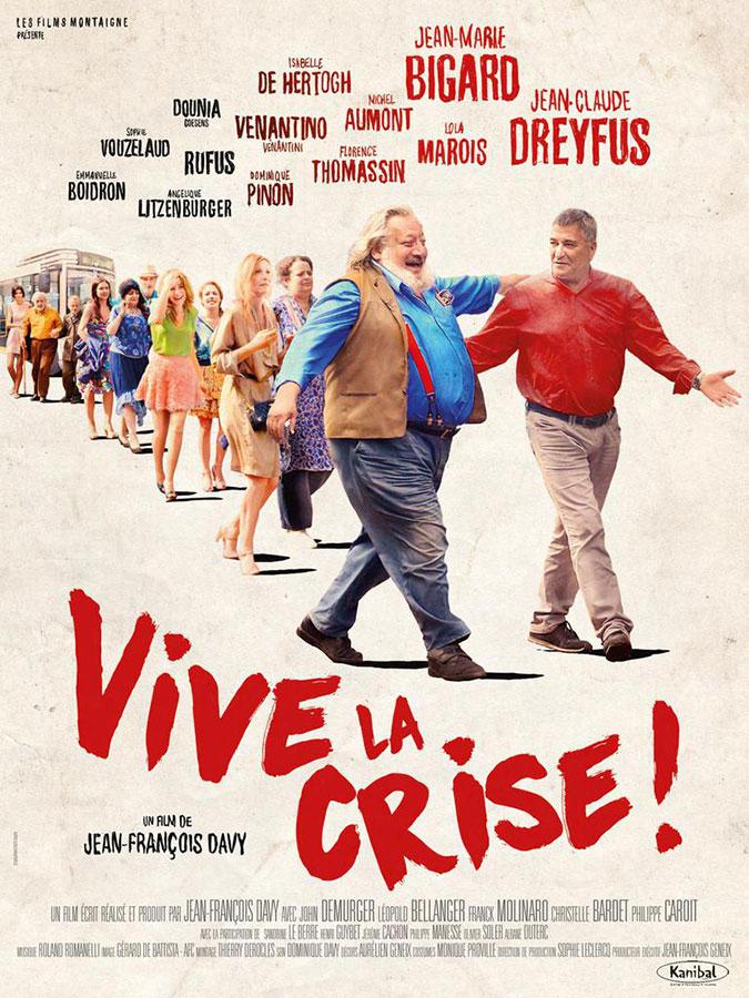 Vive la crise (Jean-François Davy, 2017)