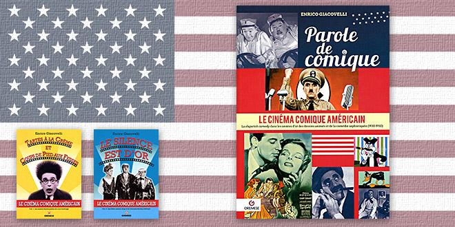 Parole de comique - Le Cinéma comique américain Vol.3 de Enrico Giacovelli (Gremese)