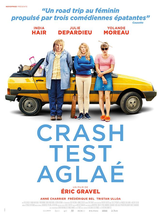 Crash Test Aglaé (Éric Gravel, 2017)